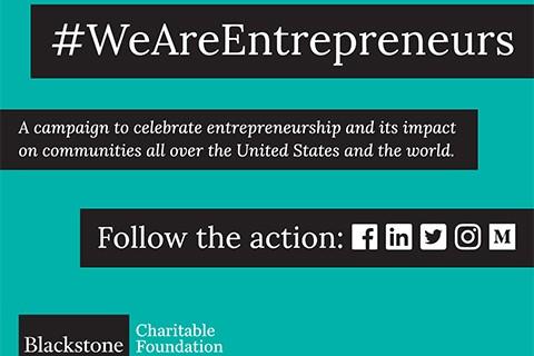 Blackstone LaunchPad We Are Entrepreneurs Campaign